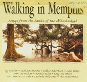 Walking in Memphis : songs from the banks of the Mississippi