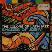 Shades of Jobim : the colors of Latin jazz
