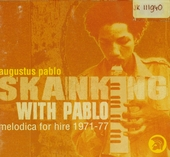 Skanking with Pablo : 1971-77