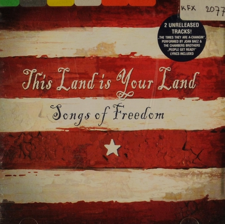 This land is your land : songs of freedom
