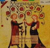 Minnesang: Die Blütezeit