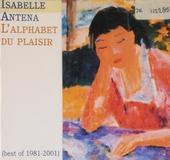 L'alphabet du plaisir : 1981-2001