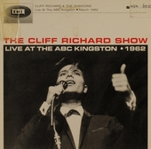 The Cliff Richard Show : live at the ABC Kingston 1962