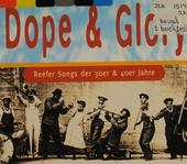 Dope & glory : Reefer songs der 30er & 40er Jahre