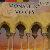 Monastery voices