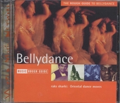 The Rough Guide to bellydance : oriental dance moves