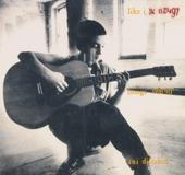 Like I said (songs 1990-91)