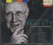 Slava 75 : the official 75th birthday edition