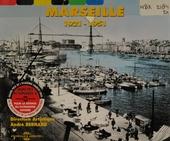 Marseille : 1921-1951