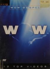 Wow gospel 2002 : 12 Top videos