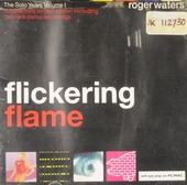 Flickering flame : the solo years. Vol. 1