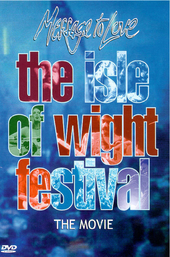 The Isle of Wight Festival : the movie