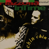 Piazzolla InTime. vol.2 : Chin chin