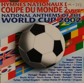National anthems of the world cup 2002