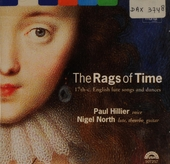 The rags of time : 17th-c. English lute songs and dances