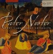 Pater noster : chant grégorien