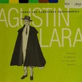 Agustin Lara canta sus canciones inolvidables