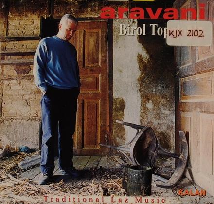 Aravani : traditional Laz music