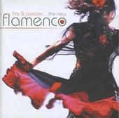 Fire & passion : the new flamenco
