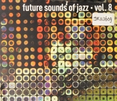 Future sounds of jazz. vol.8