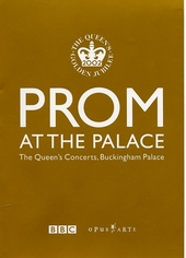 Prom at the palace : the Queen's concerts, Buckingham Palace