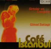 Sirtolar ve longalar - Café Istanbul