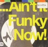 Ain't it funky now!