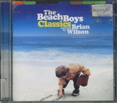 Classics : selected by Brian Wilson
