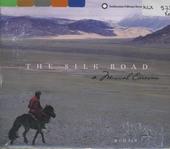 The silk road : a musical caravan