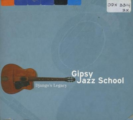 Gipsy jazz school : Django's legacy