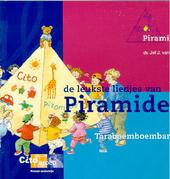 De leukste liedjes van Piramide