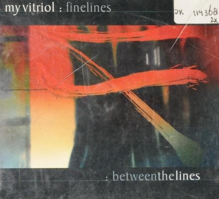 Finelines ; Between the lines