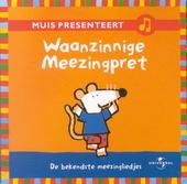 Waanzinige meezingpret : de bekendste meezingliedjes