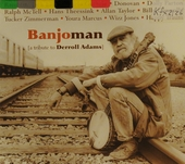 Banjoman : a tribute to Derroll Adams