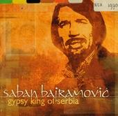 Gypsy king of Serbia
