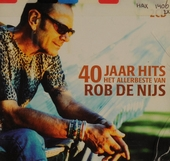 40 jaar hits : het allerbeste van Rob de Nijs