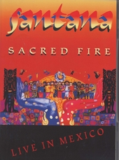 Sacred fire : Live in Mexico