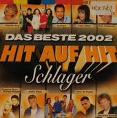 Hit auf Hit : das beste 2002 Schlager
