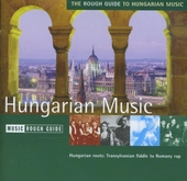 The Rough Guide to Hungarian music