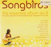 Songbirds : the essential album. vol.2