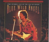 Blue wild angel : live at the Isle of Wight