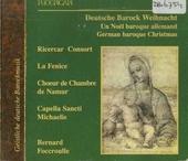 Geistliche deutsche Barockmusik : Eine deutsche Barock Weihnacht