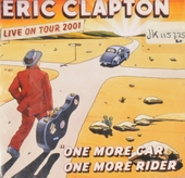 One more car, one more rider : live on tour 2001
