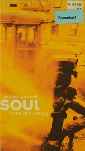 Express yourself soul in the 20th century