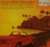 California dreamin' : smooth jazz on a West Coast trip