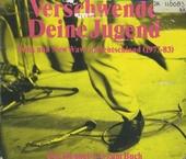 Verschwende deine Jugend : punk und new wave in Deutschland (1977-83)