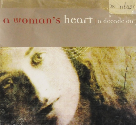 A woman's heart : a decade on