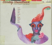 Sunday soundtrack : A musical collage for a lazy afternoon. vol.2