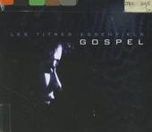 Les titres essentiels : gospel