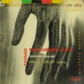 Svensk pianomusik vol II ; Sommarcroquiser. vol.2